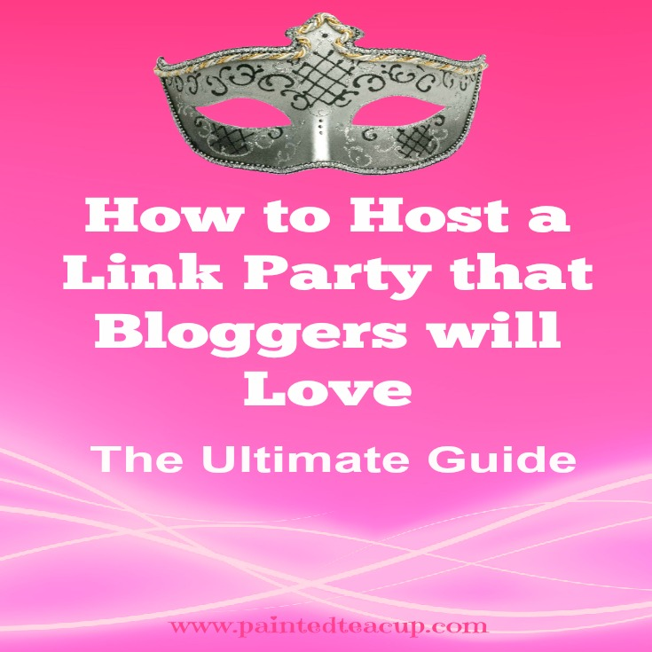 How to Create & Host a Link Party that bloggers will love. Easy How To Guide. Social media promotion, party set-up, party guidelines and more. www.paintedteacup.com