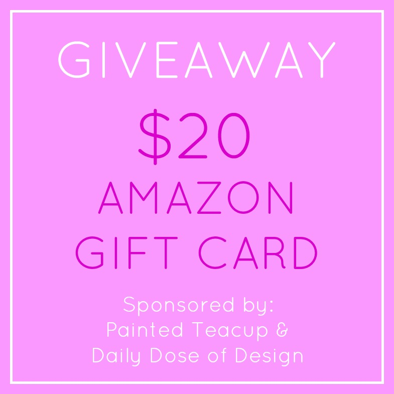 Enter for a chance to win a $20 Amazon Gift Card! Giveway runs until 11:59pm EST on Saturday June 18, 2015. Giveaway sponsored by www.paintedteacup.com and http://daily-doseofdesign.blogspot.ca/