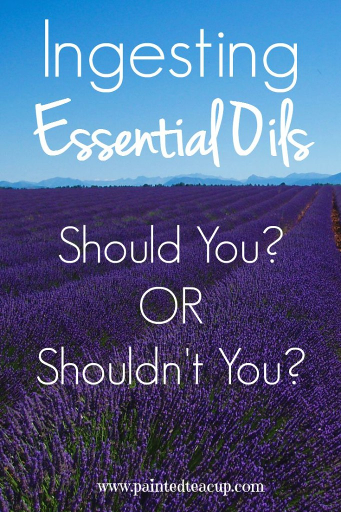 Important Facts to consider when thinking about whether you want to ingest essential oils. Pros and Cons are discussed as well as important safety factors. www.paintedteacup.com