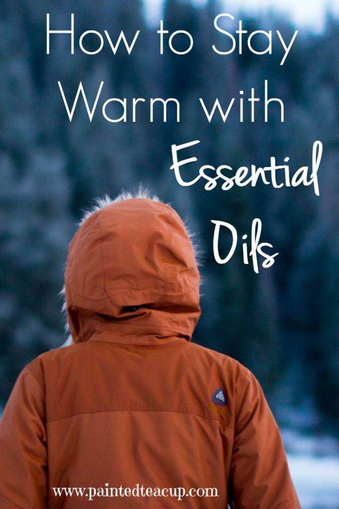 The cool weather is around the corner. How to stay warm with essential oils. www.paintedteacup.com