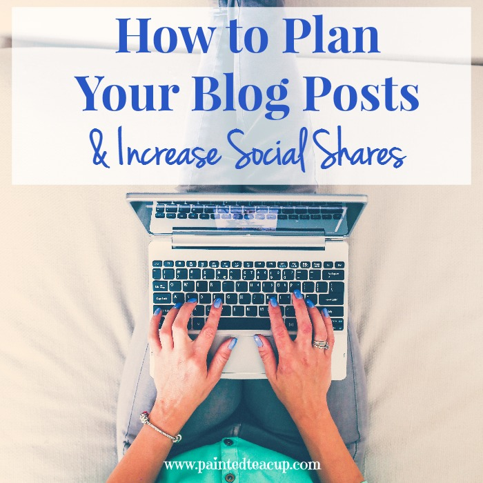 How to Plan Your Blog Posts & Increase Social Shares. Create and plan your blog posts for months in advance and increase your impact on social media. www.paintedteacup.com
