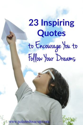 Are you ready to chase your dreams? These dream quotes will inspire you to follow your dreams! I love inspirational quotes to help me reach my goals!