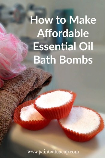 How to Make Affordable Essential Oil Bath Bombs. Save money with these easy to make bath bombs! www.paintedteacup.com