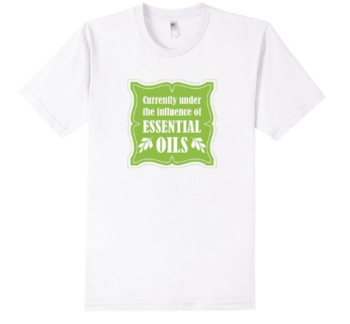I absolutely love this essential oil tshirt!