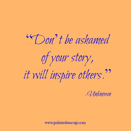 Chronic pain quotes and chronic illness quotes to comfort and inspire during a flare up. Don't be ashamed of your story, it will inspire others
