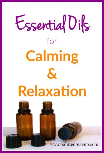 Essential oils to help with calming and relaxation when you are feeling stressed, overwhelmed and anxious. Roller bottle and diffuser blends for relaxation.