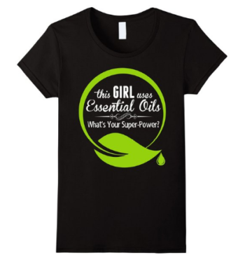 I love this essential oil tshirt! Do you use essential oils? What's your superpower? Click to get your own shirt!
