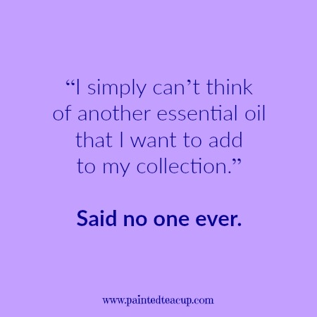 """I simply can't think of another essential oil that I want to add to my collection."" Said no one ever. Essential oil quotes you are sure to love!"