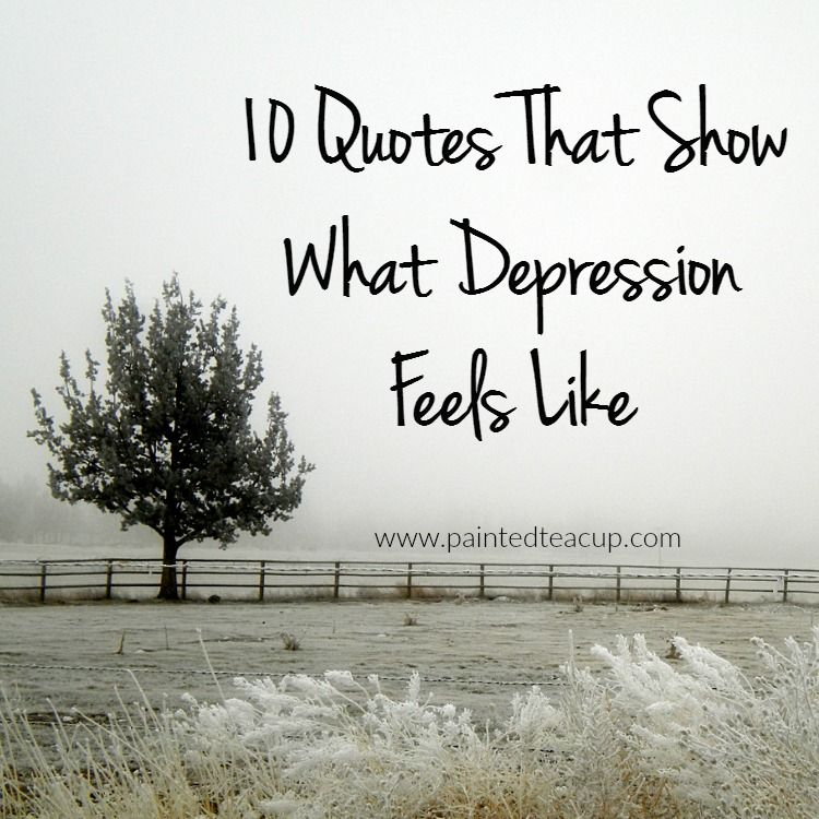10 Depression Quotes That Show What Depression Feels Like