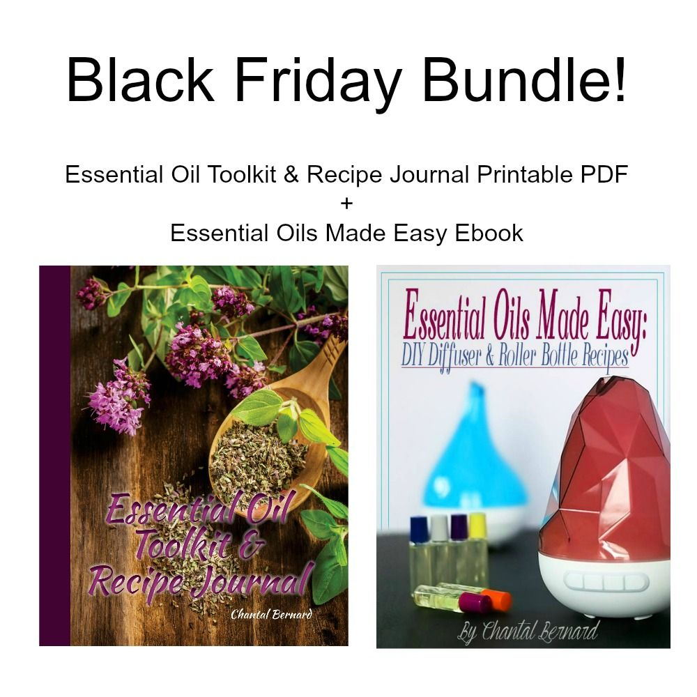Black Friday Bundle: Essential Oil Toolkit & Recipe Journal Printable PDF & Essential Oils Made Easy: DIY Diffuser & Roller Bottle Recipes Ebook
