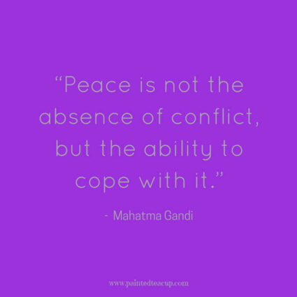 """Peace is not the absence of conflict, but the ability to cope with it."" - Mahatma Gandi - Here are 11 great, profound and inspirational life changing quotes for days when you are at a changing point in your life."