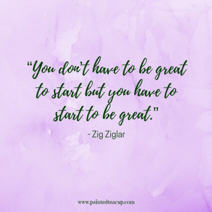 """You don't have to be great to start but you have to start to be great."" - Zig Ziglar - 11 Inspirational quotes to read on a tough day when you need some positivity and a boost of inspiration to get you through the day."