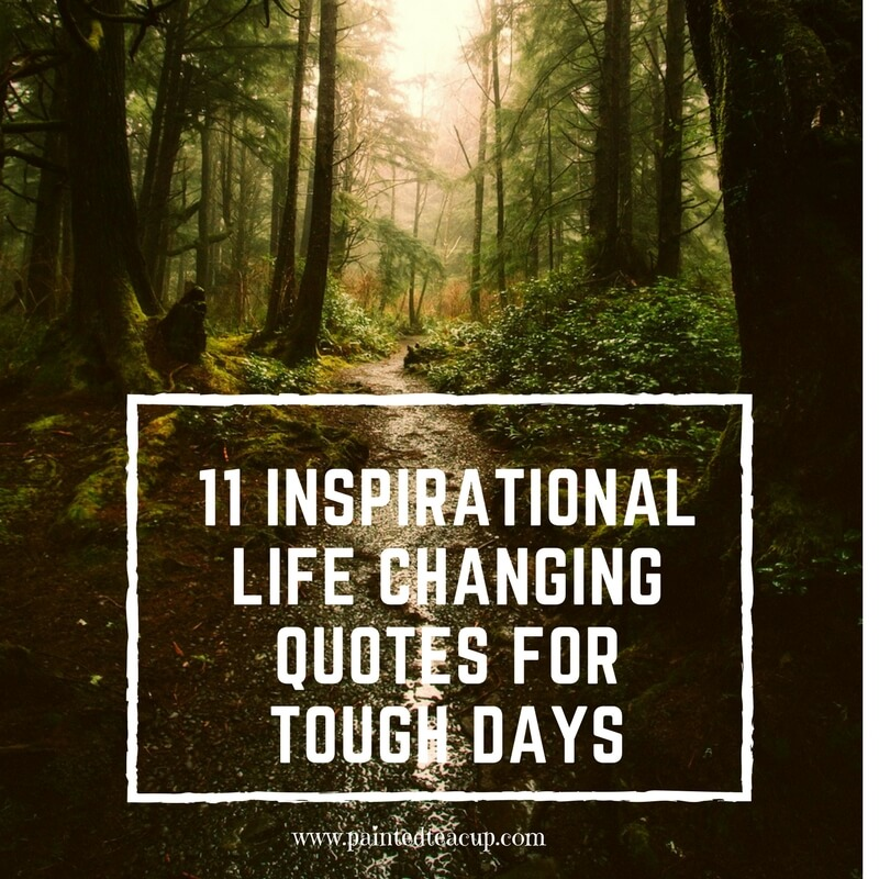 Here are 11 great, profound and inspirational life changing quotes for days when you are at a changing point in your life.