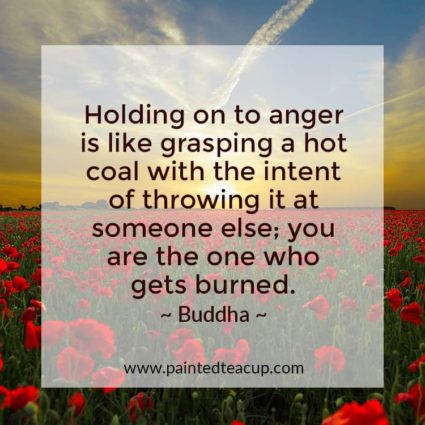 Holding on to anger is like grasping a hot coal with the intent of throwing it at someone else; you are the one who gets burned. - Looking for quotes to bring you hope and inspiration? I've got you covered with these beautiful and insightful Buddha quotes!