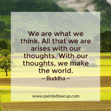 We are what we think. All that we are arises with our thoughts. With our thoughts, we make the world. - Looking for quotes to bring you hope and inspiration? I've got you covered with these beautiful and insightful Buddha quotes!