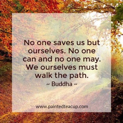 No one saves us but ourselves. No one can and no one may. We ourselves must walk the path. - Looking for quotes to bring you hope and inspiration? I've got you covered with these beautiful and insightful Buddha quotes!