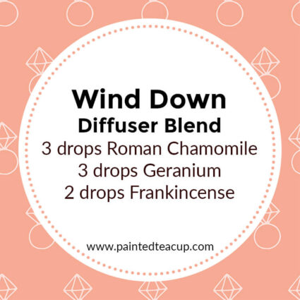 Wind Down Diffuser Blend, If you LOVE frankincense essential oil then I have you covered! Here are 25 amazing frankincense diffuser blends to make your home smell wonderful!
