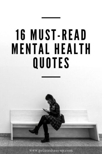 Everyone should read these mental health awareness quotes. Which mental health quotes speaks to you? #mentalhealth #mentalhealthquotes