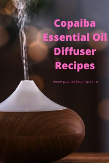 Copaiba essential oil uses, benefits and recipes- copaiba essential oil diffuser recipes